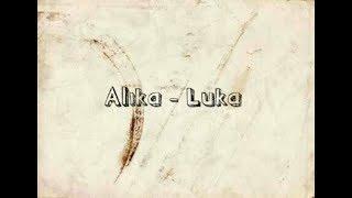 Video Alika - Luka (lyric video) download MP3, 3GP, MP4, WEBM, AVI, FLV Agustus 2018
