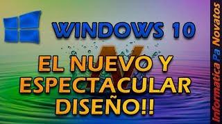 El nuevo y espectacular diseño de Windows 10 Spring Creators Update