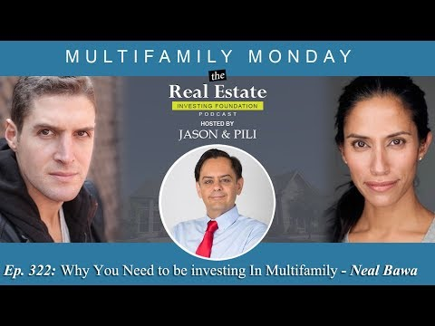 ep.-322:-why-you-need-to-be-investing-in-multifamily---neal-bawa