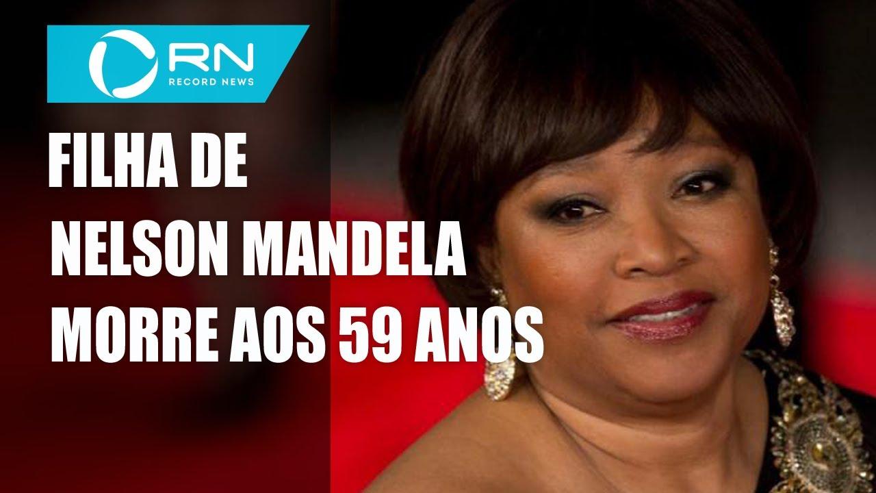 Zindzi Mandela, filha de Nelson Mandela, morre aos 59 anos