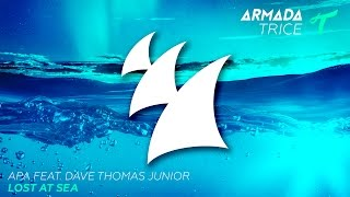 APA feat. Dave Thomas Junior - Lost At Sea (Radio Edit)