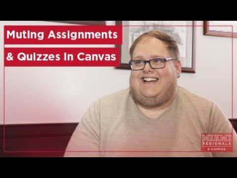 How-To: Mute Assignments & Quizzes in Canvas - Miami University