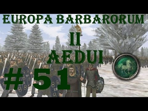 "Europa Barbarorum 2 Aedui 51 ""So many Romans!"""