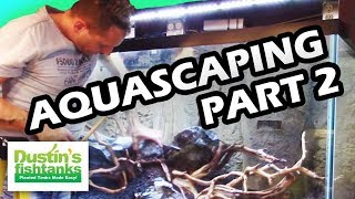 How to Aquascape an Aquarium Part 2 with Oliver Knott