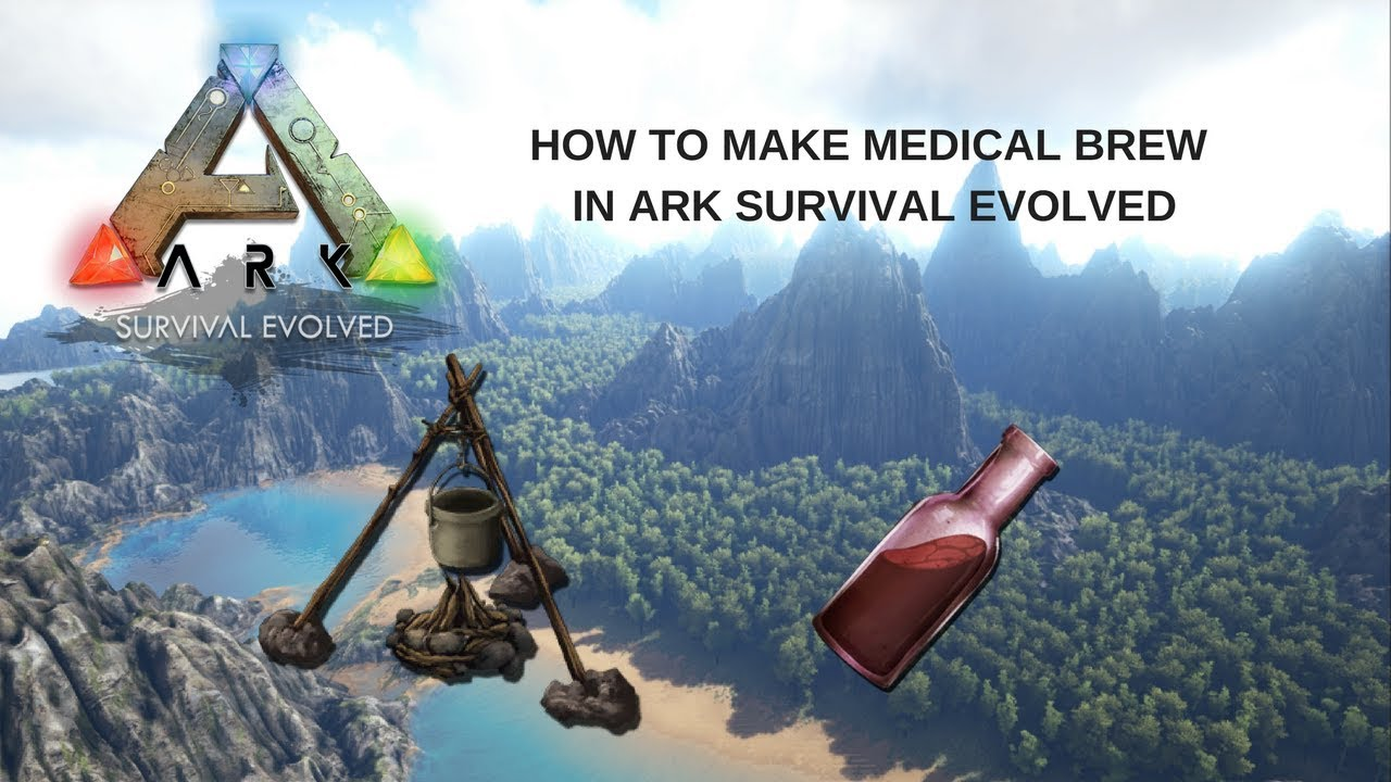 How to make Medical Brew in ARK Survival Evolved