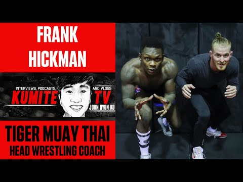 Tiger Muay Thai Wrestling Coacn Frank Hickman(also one of Izzys coaches) talking about upcoming fight with Yoel