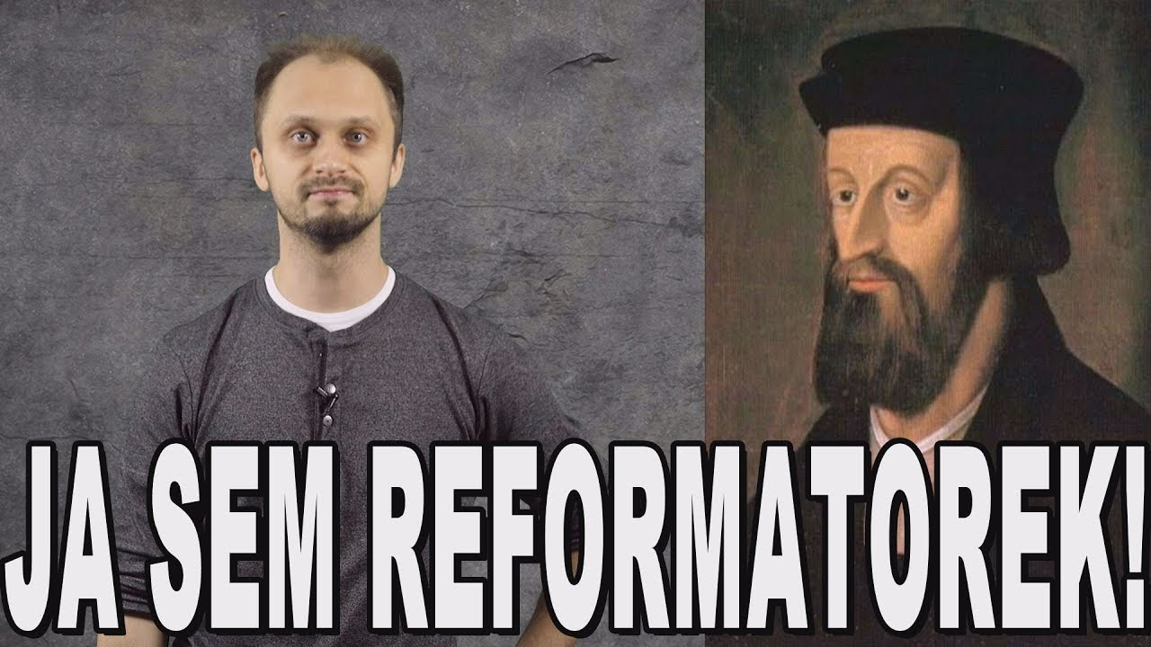 Ja sem reformatorek! – Jan Hus i husyci. Historia Bez Cenzury