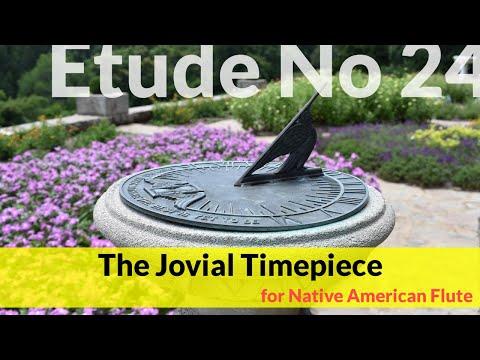 Native American Flute Etude No. 24 - The Jovial Timepiece