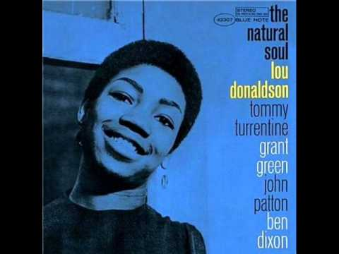 LOU DONALDSON THE NATURAL SOUL