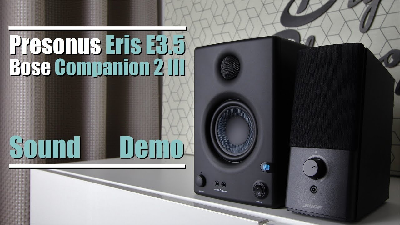 bose companion 2 series iii vs presonus eris e3 5 sound demo w bass test youtube. Black Bedroom Furniture Sets. Home Design Ideas