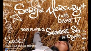 Sergie Mercury with beast17 - Sweetest Sin (feat. Daywin)