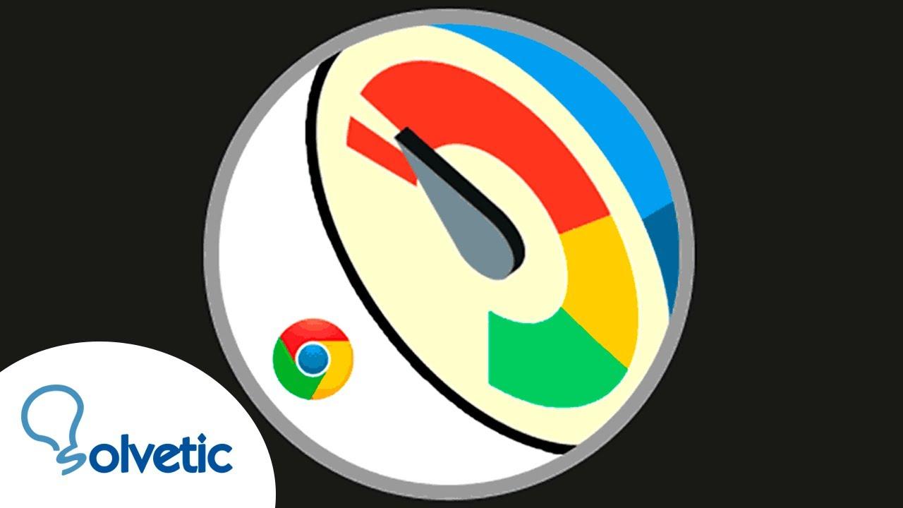 Acelerar Google Chrome 2021 Solvetic
