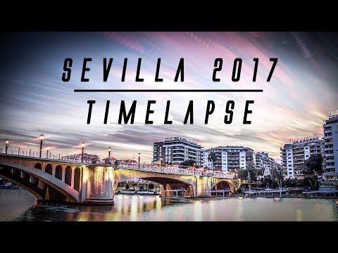 SEVILLA - A Year in Timelapse 2017 (4K UHD)