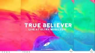 Avicii - True Believer [Live From UMF15]