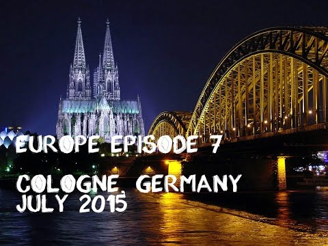 Europe Ep. 7 Cologne, Germany