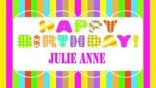 JulieAnne   Wishes & Mensajes - Happy Birthday