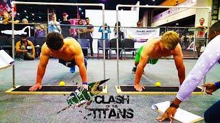 Clash of the Titans Calisthenics Strength Battle