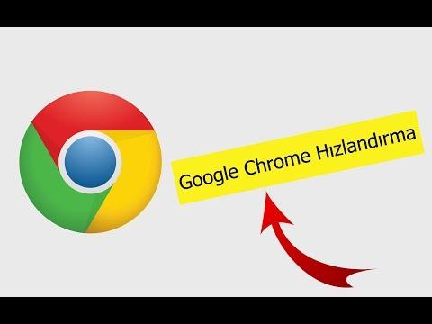 Google Chrome Hızlandırma (%100 Çözüm)