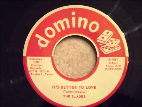Slades - It's Better To Love - Great Doo Wop Ballad