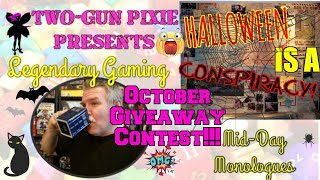 Midday Monologue 067 - HALLOWEEN SUBSCRIBER GIVEAWAY!