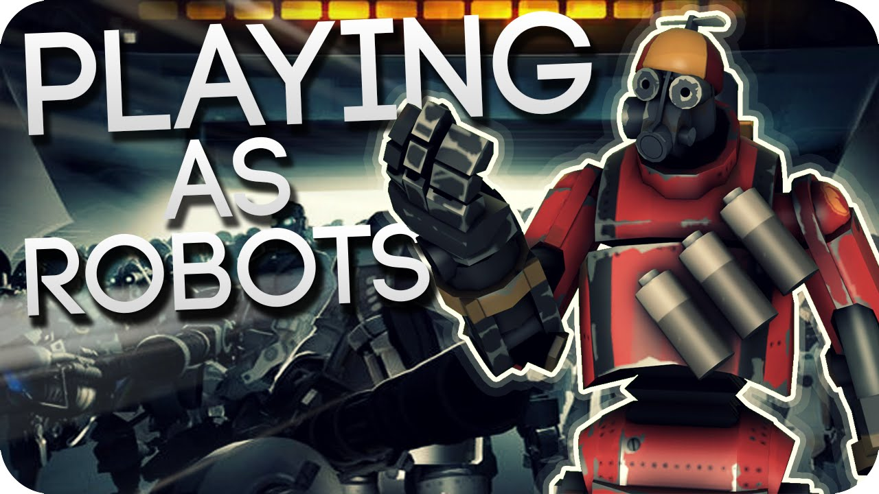 TF2: WE ARE THE ROBOTS!? (Playing as bots in MvM!)