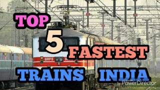 TOP 5 FASTEST TRAINS IN INDIA