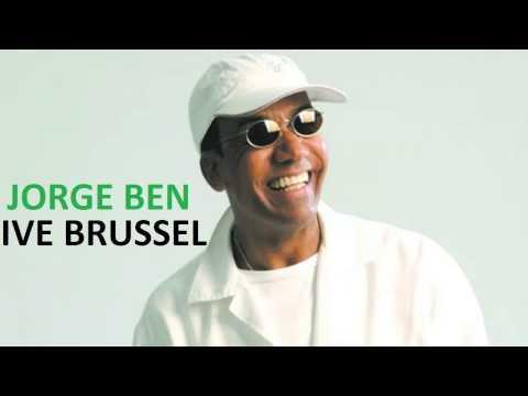 Jorge Ben - Ive Brussel