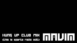 Hung up club remix (This is sparta radio edit)