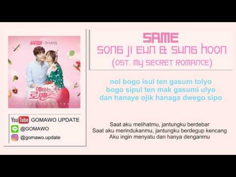 LIRIK SONG JI EUN & SUNG HOON - SAME (OST. My Secret Romance) by GOMAWO [Indo Sub]