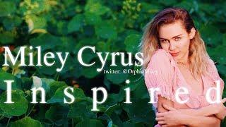 Miley Cyrus - Inspired (Lyrics | New Song 2017 LIVE VERSION)