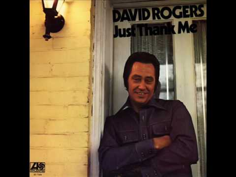 David Rogers - I Just Can't Help Believin'