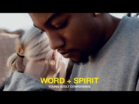 Word + Spirit Young Adult Conference || Tulsa, OK