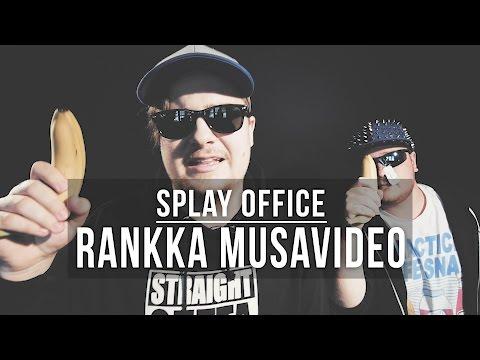 Splay Office: Rankka musavideo