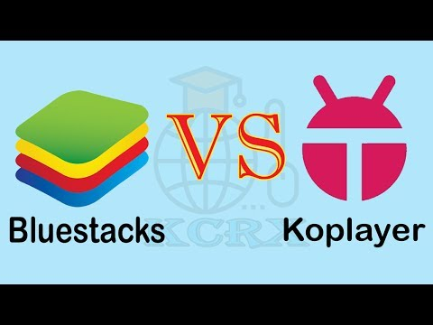Bluestack versus koplayer User best performance details for pc