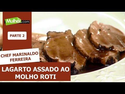 Lagarto Assado Ao Molho Roti  - Chef Marinaldo Ferreira - 04/10/2019 P2