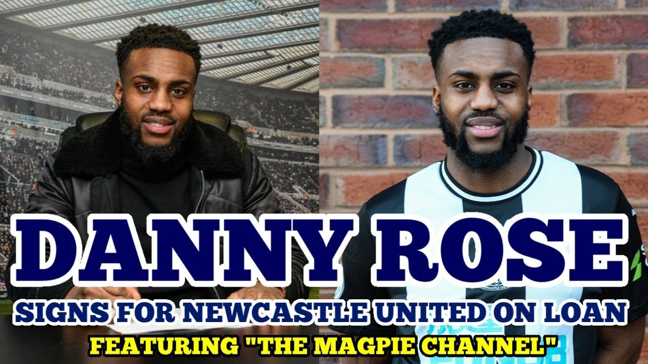 "Download DANNY ROSE SIGNS FOR NEWCASTLE ON LOAN UNTIL THE END OF THE SEASON: Full-Back ""Really Excited"""