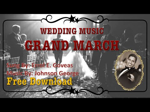 Wedding Grand March, Bridal Special - Errol E. Goveas