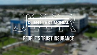 JWR Client Testimonial - People's Trust Insurance