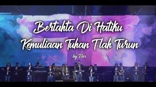 Gambar cover Bertahta Di Hatiku medley Kemuliaan Tuhan T'lah Turun by Nico Maryadi