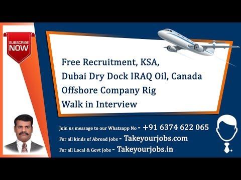 FREE RECRUITMENT || KSA   || DUBAI DRY DOCK IRAQ  OIL COMPANY CANADA OFFSHORE RIG WALK IN INTERVIEW
