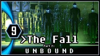 The Fall Part 2 Unbound Gameplay - Contain the Virus [Part 9]
