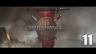 Battle Brothers- Part 11