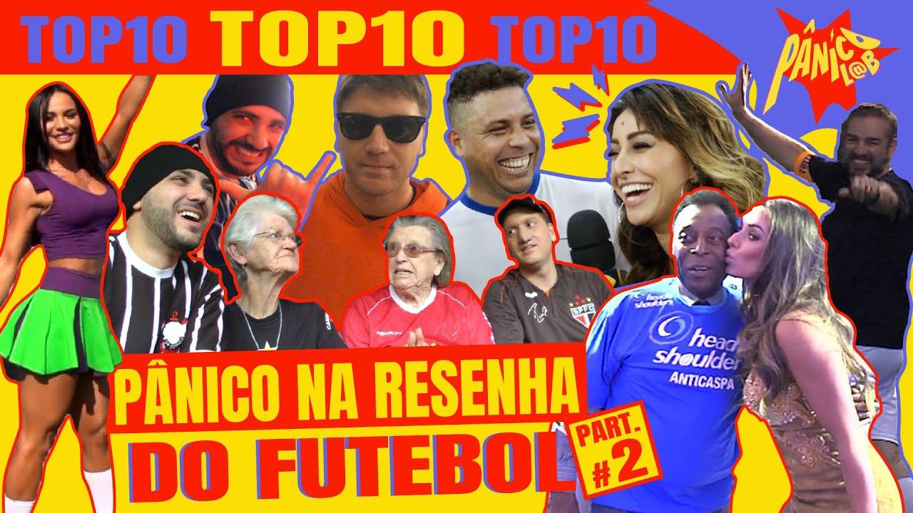 TOP 10 MOMENTOS DO PÂNICO NO FUTEBOL PARTE 02!