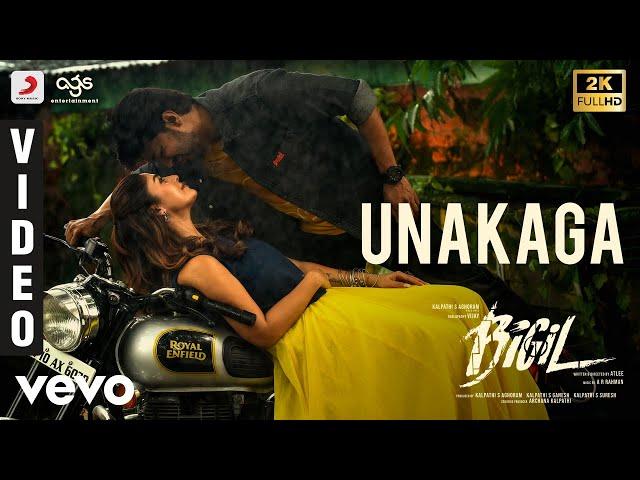 Bigil - Unakaga Video   Thalapathy Vijay, Nayanthara   A.R Rahman