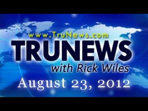 Truenews Broadcast For August 23, 2012