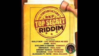Alozade Ft Tatik - Real Killers [Top Secret Riddim] September 2015 @Dancehall_Promo