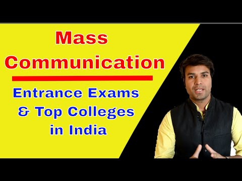 Mass Communication - Major Competitive Exams & Top Colleges