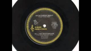 William Shakespeare - On Saturday Night (B Side)