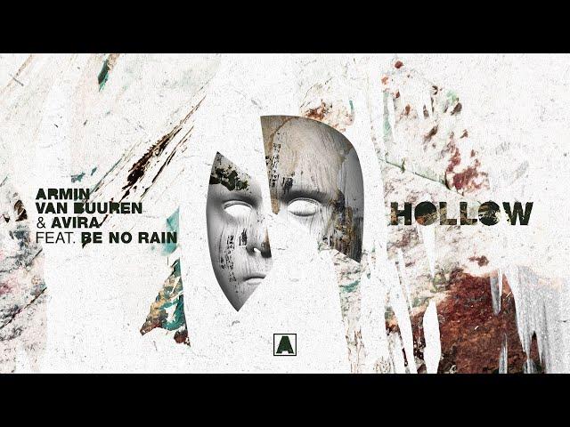 Armin van Buuren & AVIRA feat. Be No Rain - Hollow (Lyric Video)