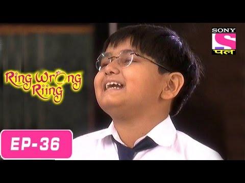 Ring Wrong Ring - रींग रॉंग रींग - Episode 36 - 31st July 2016